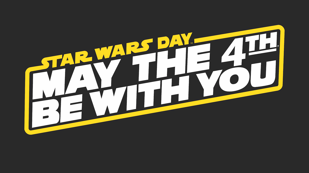 May The 4th Be With You Graphic May 2020 Digital Signage