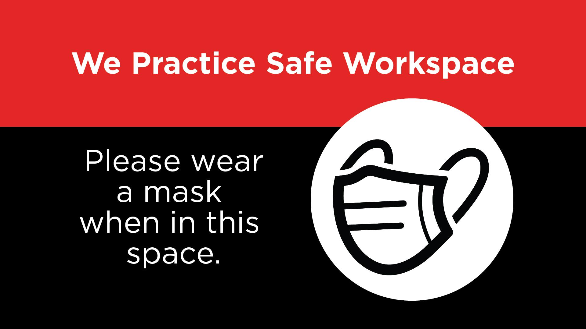 Safe Workspace - Wear A Mask Digital Signage Image