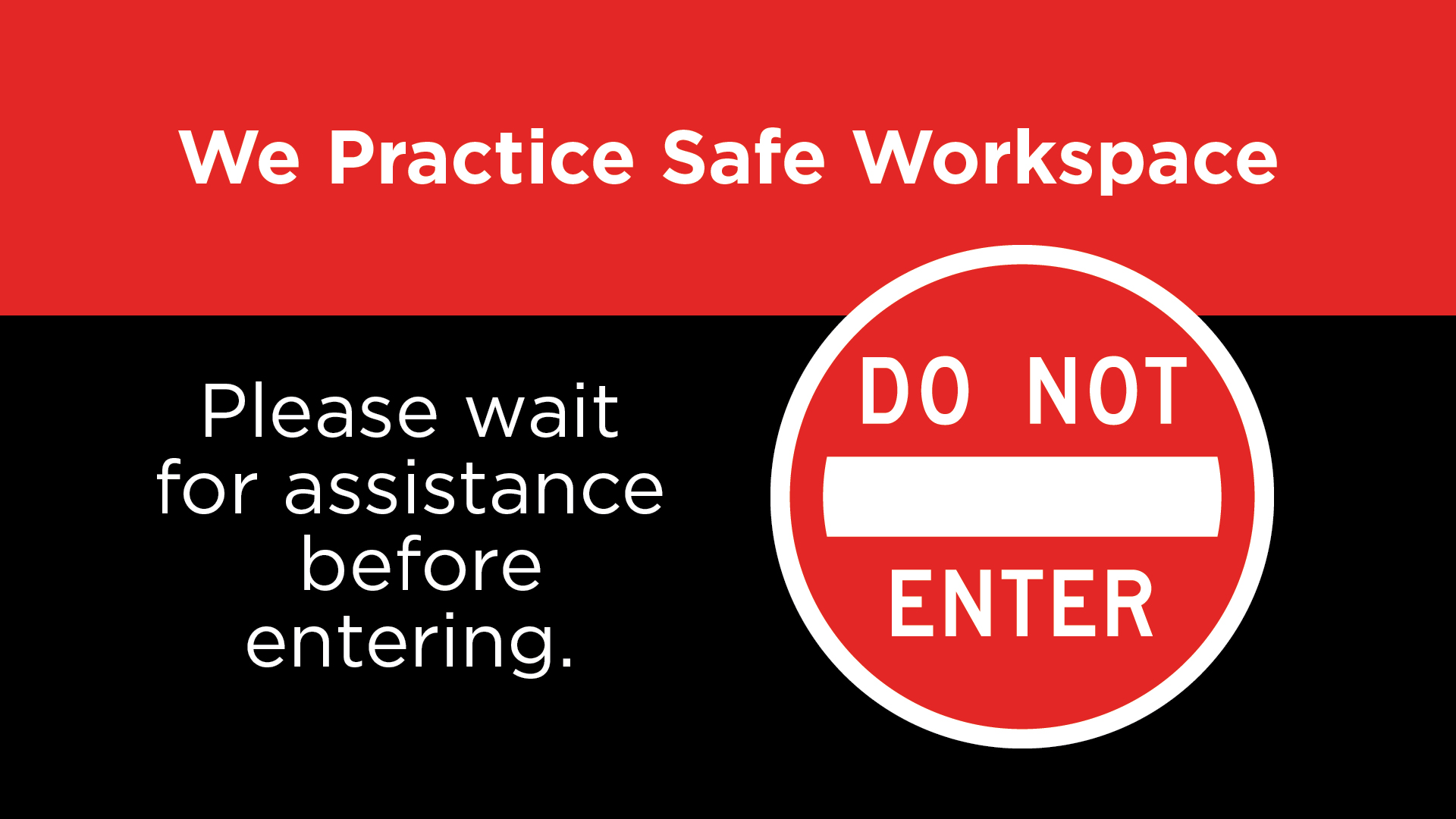 Safe Workspace - Do Not Enter Digital Signage Image