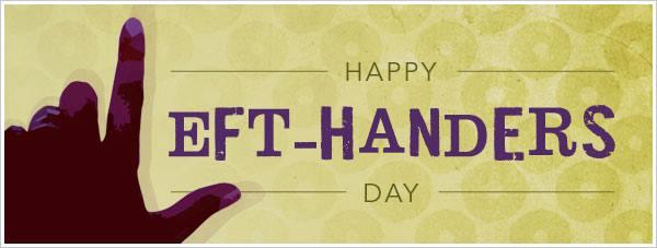 Aug 13 - Left-Handed Day Digital Graphic for Digital Signage Communications