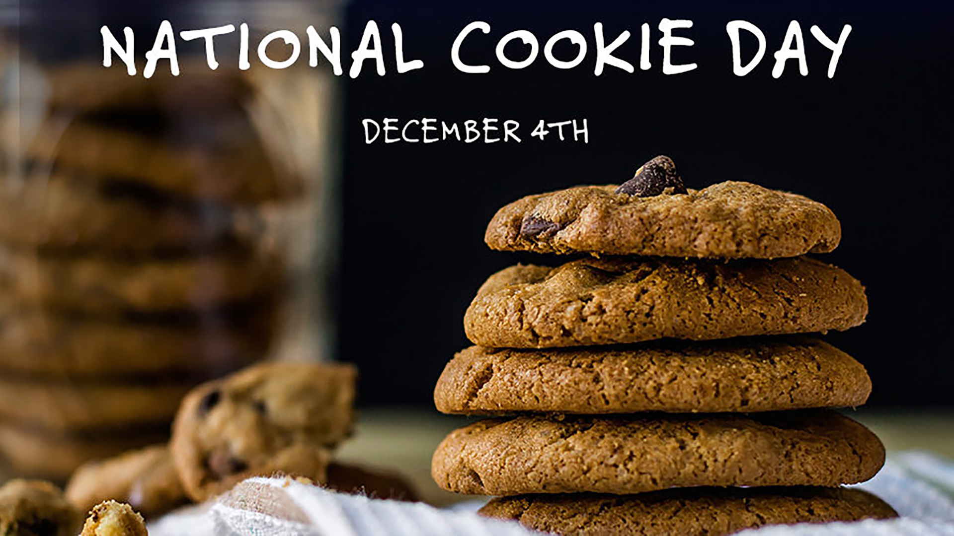 DEC 4 National Cookie Day Digital Signage Graphic