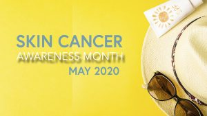 May Skin Cancer Awareness Month Digital Signage Graphic