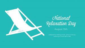 Nation Relaxation Day August 15 Digital Signage Graphic