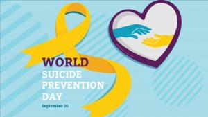 World Suicide Prevention Day September 10 Digital Signage Graphic