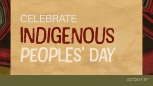 Indigenous Peoples' Day October 11 Digital Signage Graphic